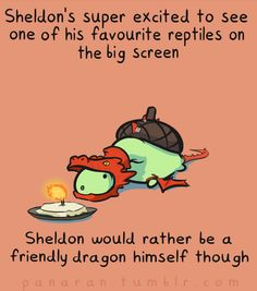Sheldon the tiny dinosaur who believes he's SMAUG!!!! THIS IS THE BEST THING EVER I LOVE THESE SHELDON THINGS AND NOW IT HAS CROSSED WITH LOTR THIS JUST MADE MY DAY OMG OMGOMG SOOO CUTE