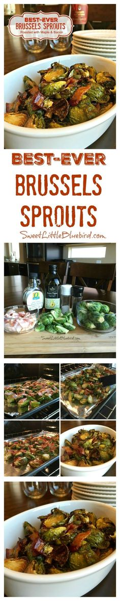 BEST-EVER BRUSSELS SPROUTS - MAPLE ROASTED BRUSSELS SPROUTS WITH BACON - These really should be called 'Veggie Crack' because they are so addictive, so darn good. Hands down, the best Brussels sprouts I've ever had. To-Die-For!! A cinch to make too.