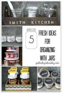 5 Fresh ideas for organizing with mason jars