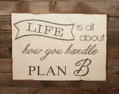 Large Wood Sign - Life is all about how you Handle Plan B - Subway Sign