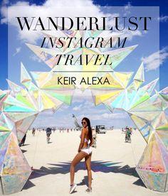 🌈 Wanderlust Instagram Travel @keiralexa