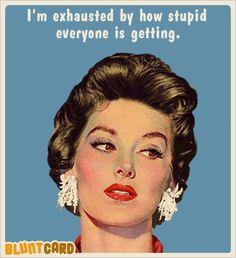More funny free online cards for narcissistic, sarcastic, drunks. Bluntcard.com