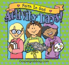 DOWLOAD Activities for Each Goal - LDS Faith in God Activity Days, gospelgrabbag.com