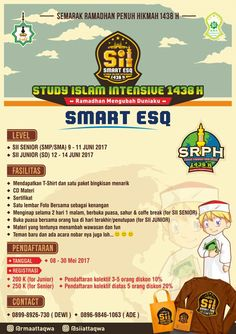 Semarak Ramadhan Penuh Hikmah - Study Islam Intensive 2017 (SII Smart ESQ)