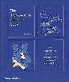 The Architecture Concept Book   James Tait   9780500343364