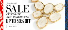 Free For All SALE. Celebrate New Markdowns up to 50% off. I just LOVE a good sale!