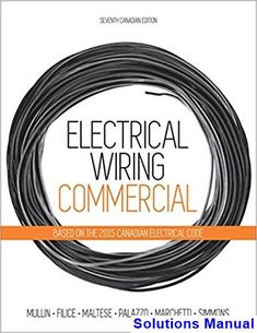 Solutions Manual for Electrical Wiring Commercial Canadian 7th Edition by Mullin IBSN 9780176570460