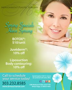 We're offering excellent Spring specials on some of our most popular services -  Botox, Juvederm, and Liposuction Body Contouring.