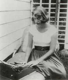 Sylvia Plath (1932-1963)      Dying is an art.     Like everything else,     I do it exceptionally well.     I do it so it feels like hell.     I do it so it feels real.     I guess you could say I have a call.  ~Sylvia Plath