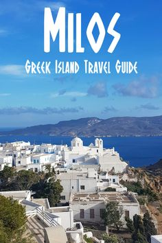 Milos is the Greek island you've been waiting to hear about! Find out all about it in this Milos travel guide.  #Milos #Greece #greekislands #Cyclades #GreekIslandHopping #Santorini #Mykonos #Naxos #bucketlist