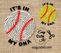It's In My DNA_Baseball/Softball ~ svg, dxf, eps, pdf & Studio Compatible with Cricut Explore, Silhouette Cameo & more.