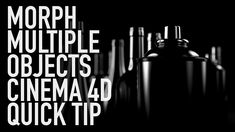 MORPH MULTIPLE OBJECTS CINEMA 4D QUICK TIP