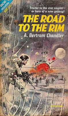 The Road to the Rim - A. Bertram Chandler
