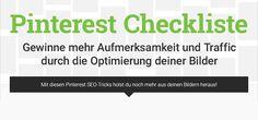 Pinterest Checkliste: Mit diesen SEO-Tricks holst du noch mehr aus deinen Bildern heraus!