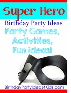 Super Hero Birthday Party Theme Fun ideas for a Superhero birthday party.   Party games, activities, icebreakers, decorations, invitations, party food and more fun ideas.   http://www.birthdaypartyideas4kids.com/super-hero-party.html