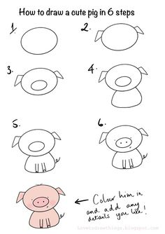 Love To Draw Things: How to draw a cute pig in 6 steps Easy Doodles Drawings, Easy Doodle Art, Easy Drawings For Kids, Simple Doodles, Drawing For Kids, Cute Drawings, Art For Kids, Simple Cartoon Drawings, Easy Drawings For Beginners