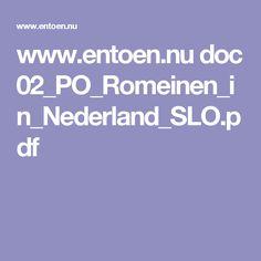 www.entoen.nu doc 02_PO_Romeinen_in_Nederland_SLO.pdf