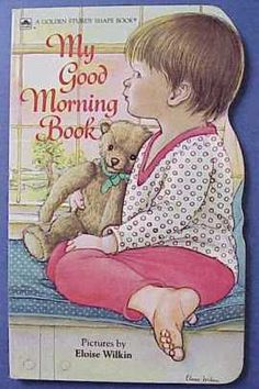 My Good Morning Book #My_Good_Morning_Book, #Eloise_Wilkin