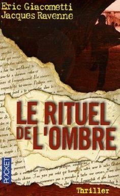 Découvrez Le rituel de l'ombre, de Eric Giacometti,Jacques Ravenne sur Booknode, la communauté du livre