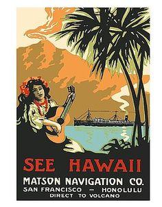 hawaii,matson navigation,san francisco,honolulu,volcano,hawaiian girl,ukulele ,vintage hawaiian travel poster,hula,lei,luau,vintage cruise,vintage travel poster,retro,poster art,vintage advertising,vintage travel