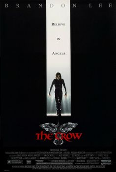 Directed by Alex Proyas.  With Brandon Lee, Michael Wincott, Rochelle Davis, Ernie Hudson. A man brutally murdered comes back to life as an undead avenger of his and his fiancée's murder.