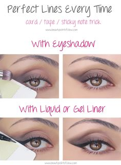 20. The best, amazing, most PERFECT eyes you will ever have with one simple trick: a credit card. Line it up and apply your makeup to ensure everything is neat, tidy and gorgeous!