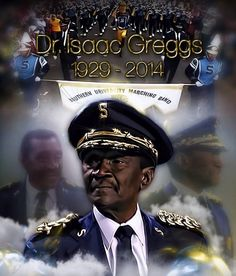 Dr. Issac Greggs, Former SU band director the reason for the Human JukeBox and Dancing Dolls being what it today!!! We salute and love you and the JAGUAR NATION will miss u Rest In Paradise!!