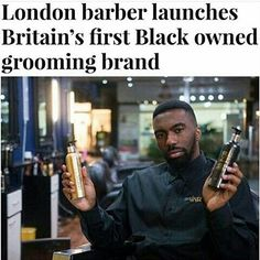 London Barber Launches Britain's First Black Owned Grooming Brand My Black Is Beautiful, Black Love, Black Men, Kings & Queens, Black Entrepreneurs, African American History, American Indians, Native American, Black History Facts
