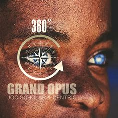 "DEF!NITION OF FRESH : Grand Opus - 360 Degrees...Eargasm Entertainment sends the track ""360 Degrees"" by the Cali based emcee/ producer duo Grand Opus (Joc Scholar & Centric)."