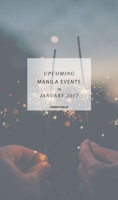 In this post let me give you some early heads up to the upcoming Manila events in January Upcoming Events, Trade Show, Manila, Philippines, January, Movie Posters, Film Poster, Billboard, Film Posters