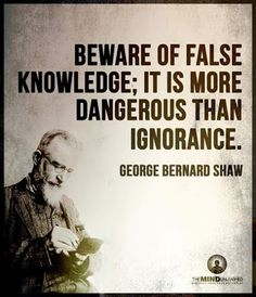 Beware of False knowledge; It is more dangerous than ignorance. Quotable Quotes, Wisdom Quotes, Me Quotes, Motivational Quotes, Funny Quotes, Inspirational Quotes, Daily Quotes, Great Quotes, Cool Words