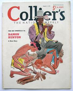 Collier's Magazine cover, Aug 7 by Earl Oliver Hurst. Vintage Cartoon, Vintage Art, Man Character, Character Design, Journal Vintage, Magazine Art, Magazine Covers, Commercial Art, Retro Illustration