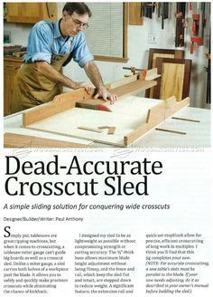 Table Saw Crosscut Sled Plans - Table Saw Tips, Jigs and Fixtures - Woodwork, Woodworking, Woodworking Plans, Woodworking Projects Jet Woodworking Tools, Woodworking Equipment, Woodworking Workshop, Woodworking Projects, Wood Projects, Table Saw Crosscut Sled, Tablesaw Sled, Table Saw Jigs, Router Table