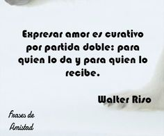 Frases de amor de walter riso de Walter Riso