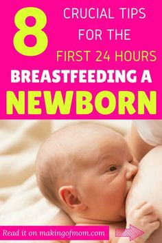 Breastfeeding a newborn in the first week isn't the easiest thing to do. Here are 8 crucial tips to help get your nursing journey started in the best way possible.