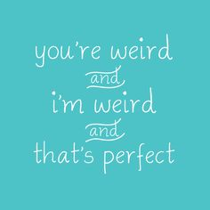 September 9th is Wonderful Weirdos Day! Who wants to be normal when being weird…