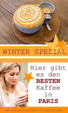 Ideal für die kalte Jahreszeit: Meine Tipps für guten Kaffee in Paris. Bester Kaffee Paris.