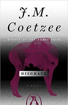 20 Classic Books All Book Lovers Should Have Read by Now | After the end of apartheid, South Africa underwent both formal and informal processes for reconciliation. J.M. Coetzee's novel Disgrace is concerned with those questions: What can forgiveness or grace (or disgrace) mean in a country that's related to some of the worst human rights abuses in history? #realsimple #bookrecomendations #thingstodo #bookstoread Reading Online, Books Online, News South Africa, Story Of David, Nobel Prize In Literature, Believe, Technical University, Pet Clinic, Romantic Poetry