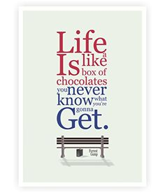 Life Is Like a Box of Chocolates - Forrest Gump Oscar Winning Movie Inspirational Quotes