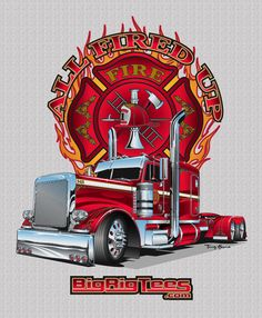 All Fired Up. T-shirt design for BRT's retail line of T-shirts. Peterbilt 379 Legacy.