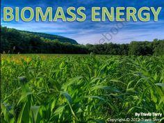 Powerpoint: Biomass Energy product from MrTerrysScience on TeachersNotebook.com