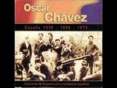 Oscar Chávez 1975- Canciones de la guerra civil y resistencia española
