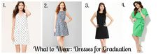 For graduation, you'll need a dress you'll feel confident in. Try these 4 options: http://wp.me/p3BLiq-1bp