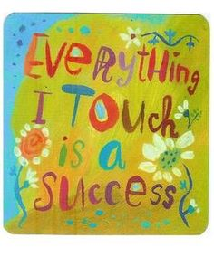 Eveything I touch is a success: Love Louise Hay Power Thought Cards -Because I am the child of the Most High King! Positive Life, Positive Thoughts, Positive Quotes, Positive Mindset, Positive Motivation, Positive Living, Quotes Motivation, Happy Quotes, Louise Hay Affirmations