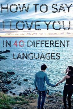 how to say i love you in 40 different languages