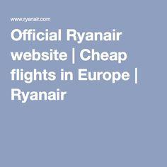 Official Ryanair website | Cheap flights in Europe | Ryanair
