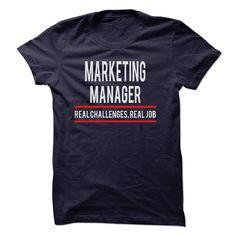 Marketing Manager Real Job T Shirt