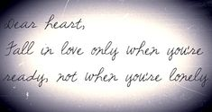 Love-Cute-Best-Relationship-I Love You-Phrases-Sweet-Quotes http://www.quotesonimages.com/37928/dear-heart-fall-in-love