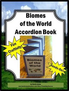 Teacher Classroom Science Craftivity Biomes Accordion Book-each student, or group, could also make their own biome accordion book. This is a fun way to condense important notes and facts into a fun and aesthetically appealing booklet. 7th Grade Science, Middle School Science, Elementary Science, Science Classroom, Teaching Science, Science Education, Environmental Education, Classroom Ideas, Science Resources