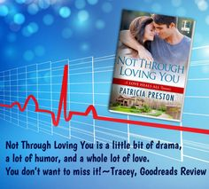 Not Through Loving You (Love Heals All #3) by Patricia Preston
